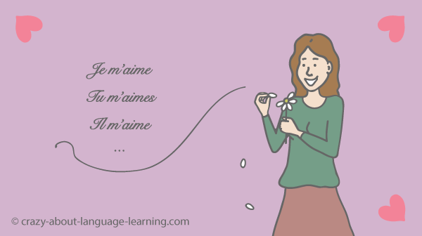 Conjugating: I love me, you love me …